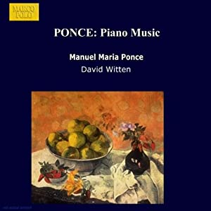 Piano Music: Full Moon, Mexican Ballade, Four Mexican Dances, In Spite of Everything, and Many Others