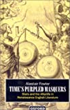 Time's Purpled Masquers: Stars and the Afterlife in Renaissance English Literature (0198183402) by Fowler, Alastair
