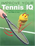 Improve Your Tennis IQ: The Off-Court Wo...