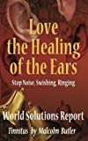 img - for Love The Healing Of The Ears, book / textbook / text book