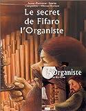 echange, troc Sourine - Le Secret de Fifaro l'organiste (livre-partitions-CD audio)