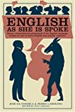 English as She is Spoke (Collins Library Series)