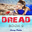 Agartha's Castaway: Dread - Book 2 Audiobook by Chrissy Peebles Narrated by Elizabeth Meadows
