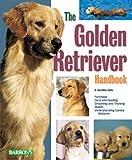 Golden Retriever Handbook, The (Barron's Pet Handbooks)
