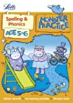 Spelling and Phonics Age 5-6: Age 5-6