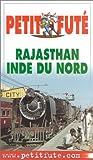 echange, troc Guide Petit Futé - Rajasthan - Inde du Nord 2003
