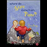 Where do Stars Come from, Nana? | Tina Perry