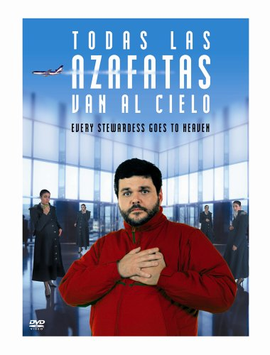 Todas las azafatas van al cielo / Все стюардессы попадают на небеса (2002)