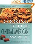 Cooking The Central American Way