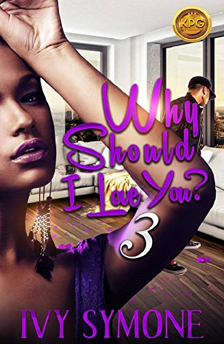 Why Should I love You? 3: The Finale PDF
