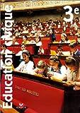 echange, troc Dominique Chagnollaud - Education civique, 3ème : Manuel