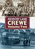 Memory Lane Crewe: v. 2 (185983244X) by Davies, Gordon