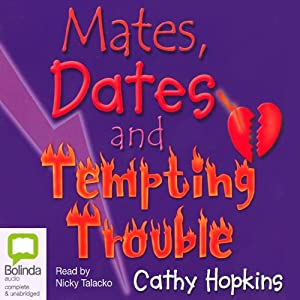 Mates, Dates and Tempting Trouble | [Cathy Hopkins]