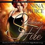 Shadows of Fire | Nina Pierce