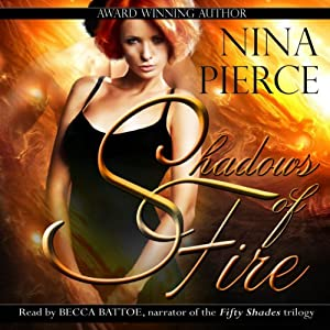 Shadows of Fire | [Nina Pierce]