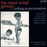 echange, troc Omer Avital - Asking No Permission