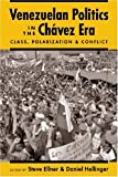 img - for Venezuelan Politics in the Chavez Era: Class, Polarization, and Conflict book / textbook / text book