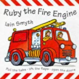 Ruby the Fire Engine (Pop-up Books) (1860393225) by Smyth, Iain