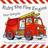 Ruby the Fire Engine (Pop-up Books) (1860393225) by Smyth, Iain