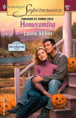 Homecoming (Welcome to Riverbend / Harlequin Superromance, No. 937), Laura Abbot