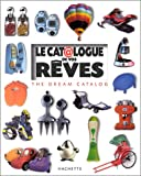 echange, troc Pierre Marchand, Hervé Tardy - Le Catalogue de vos rêves : The Dream Catalog