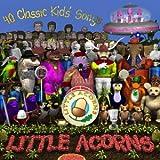 echange, troc The Little Acorns - 40 Classic Kids Songs