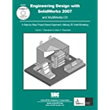 Engineering Design with SolidWorks 2007 & MultiMedia CD   2-volume set ~ David Planchard