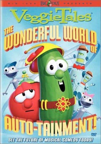 VeggieTales - The Wonderful World of Auto-tainment