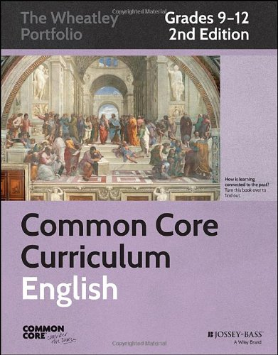 Common Core Curriculum: English, Grades 9-12 (Common Core English: The Wheatley Portfolio)