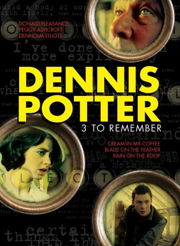 Cover art for  Dennis Potter: 3 to Remember