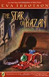 The Star of Kazan (0142405825) by Ibbotson, Eva