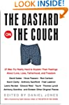 The Bastard On The Couch: 27 Men Try...