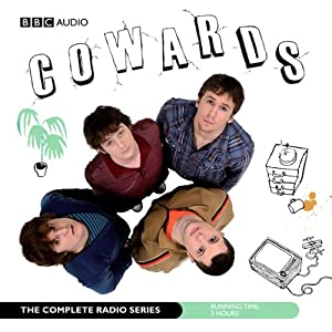 Cowards: The Complete Radio Series | [Tom Basden, Stefan Golaszewski, Tim Key, Lloyd Woolf]
