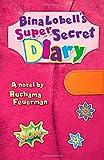 Bina Lobells Super-Secret Diary