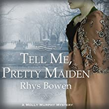 Tell Me, Pretty Maiden Audiobook by Rhys Bowen Narrated by Nicola Barber