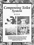 The Composting Toilet System Book: A...