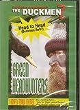 Duck Commander Duckmen 7 Green Headhunters Hunting Video