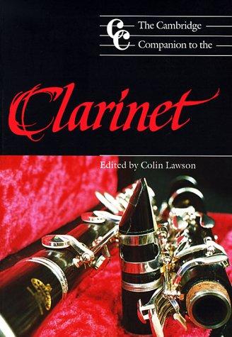The Cambridge Companion to the Clarinet Paperback (Cambridge Companions to Music)