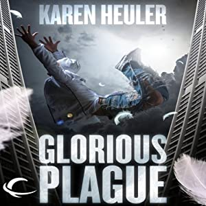Glorious Plague Audiobook