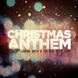 Christmas Anthem ~ Landon Smith & The...