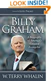 Billy Graham: A Biography of America's Greatest Evangelist (Morgan James Faith)