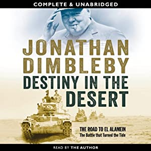 Destiny in the Desert | [Jonathan Dimbleby]