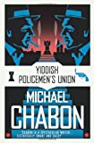 The Yiddish Policemen's Union (0007150938) by Chabon, Michael
