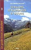 echange, troc Julie Daurel, Louis Audoubert - 50 balades et randonnées en Bigorre