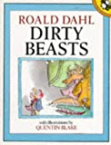 Roald Dahl Dirty Beasts (Picture Puffin)
