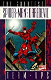 Greatest Spider-Man and Daredevil Team-Ups (078510223X) by Lee, Stan