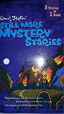 Still More Mystery Stories (3 in 1) by Enid…