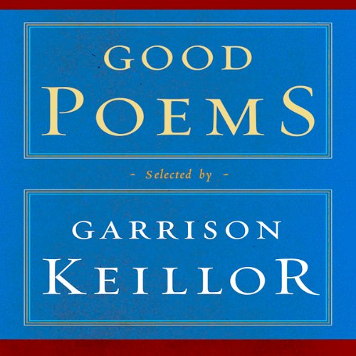 Keillor Good Poems Good Poems Selected And