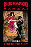 Mac Rauch Buckaroo Banzai: Tpb Vol.1: Return of the Screw