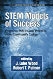 img - for Stem Models of Success: Programs, Policies, and Practices in the Community College (Contemporary Perspectives on Race and Ethnic Relations) book / textbook / text book